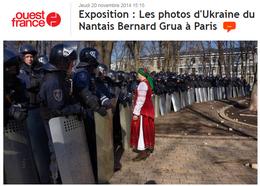 Le Nantais Bernard Grua,  avait témoigné dans nos colonnes au mois de juin après plusieurs séjours à Kiev. Il en avait rapporté notamment de nombreuses photos, du Maïdan, qu'il a été invité à exposer, à Paris, à l'Institut Culturel Ukrainien.