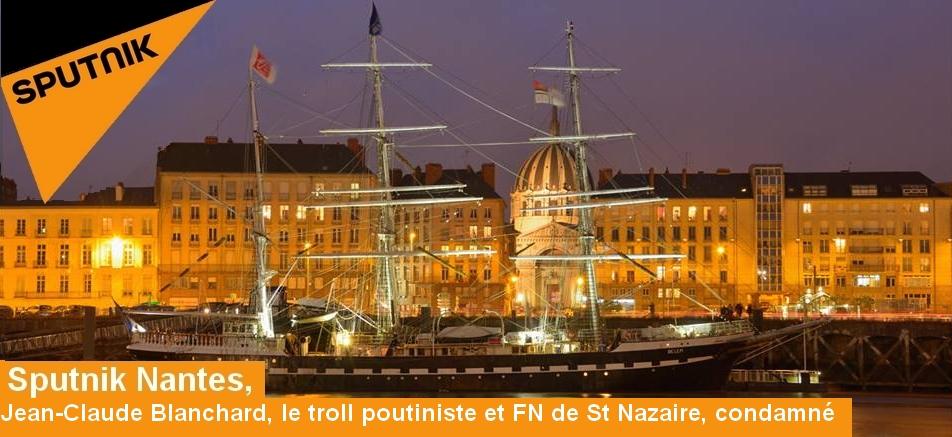 Jean-Claude Blanchard, le troll poutiniste et FN de St Nazaire,condamné
