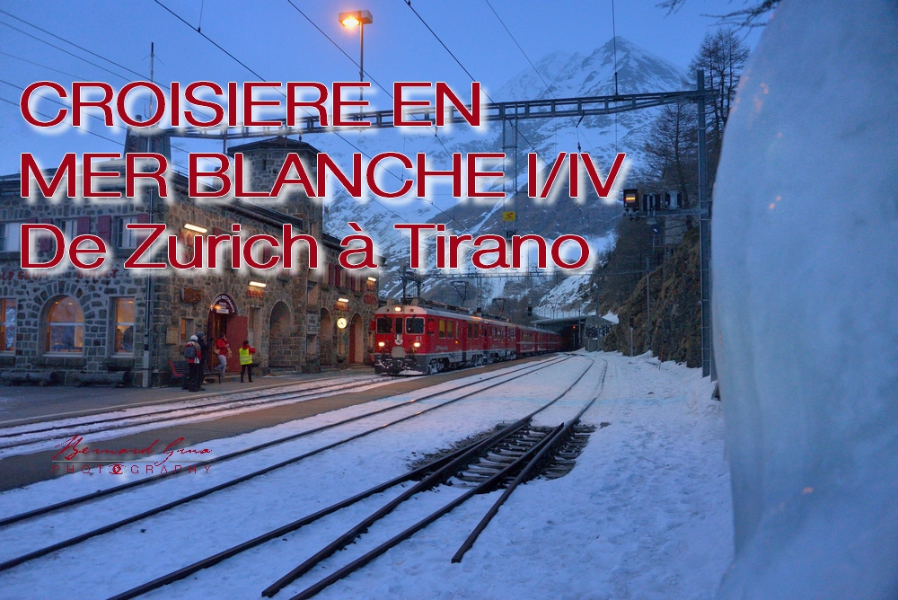 Croisière Blanche sur les réseaux ferroviaires de l'Albula, de la Bernina, du Gotthard et du Matterhorn – Partie 1/4 de Chur àTirano