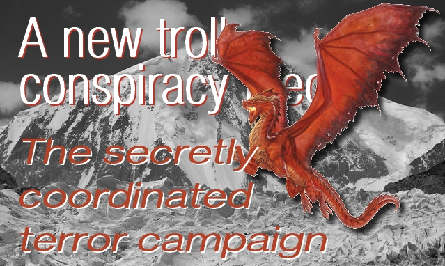 Analysis of a new troll conspiracy theory: the « secretly coordinated terror campaign »