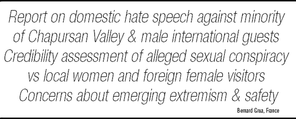 Report of a French traveler about a domestic hate speech against the Wakhi minority of Chapursan Valley and its male international guests – credibility assessment of an alleged sexual conspiracy against local women and foreign female visitors – concerns about an emerging external extremism