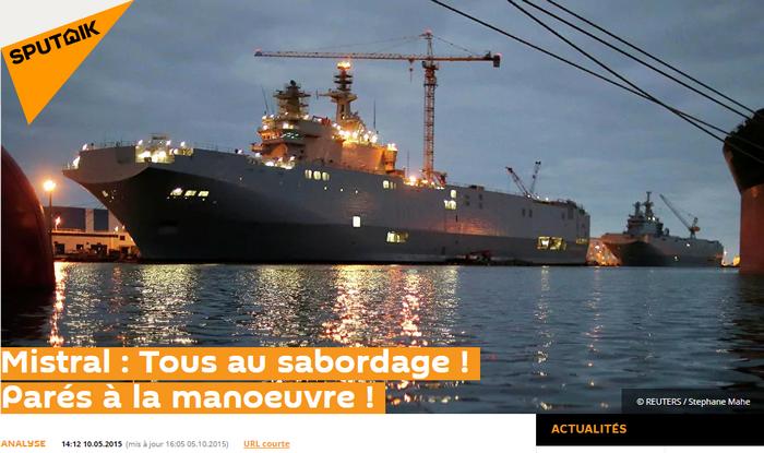 """Sputnik """"Mistral: Tous au sabordage! Parés à la manoeuvre!"""" - Sputnik 10/05/2015"""
