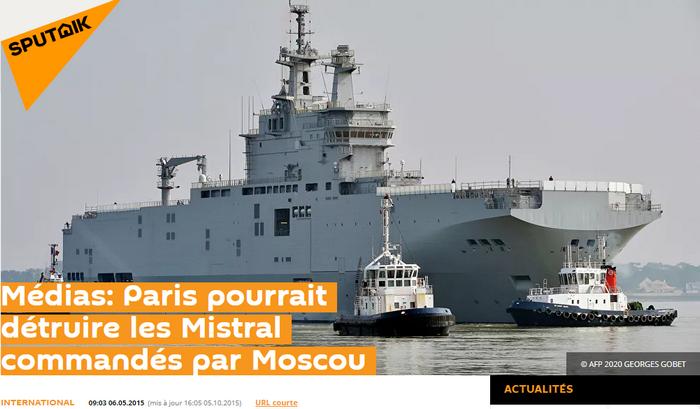 """""""Médias: Paris pourrait détruire les Mistral commandés par Moscou"""" - Sputnik 06/05/2015. Premier article russe, en français, qui parle de sabordage."""