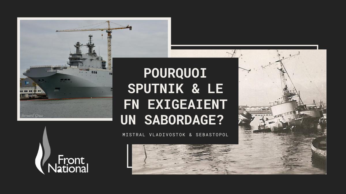 Pourquoi sabordage des Mistral Soutnik Frnt National, Jean-Claude Blanchard, Gauthier Bouchet