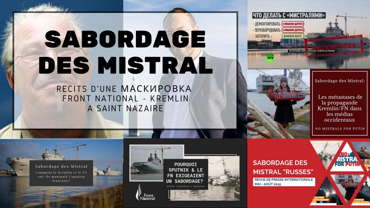 Sabordage des Mistral, maskirova Front National Kremlin à Saint Nazaire