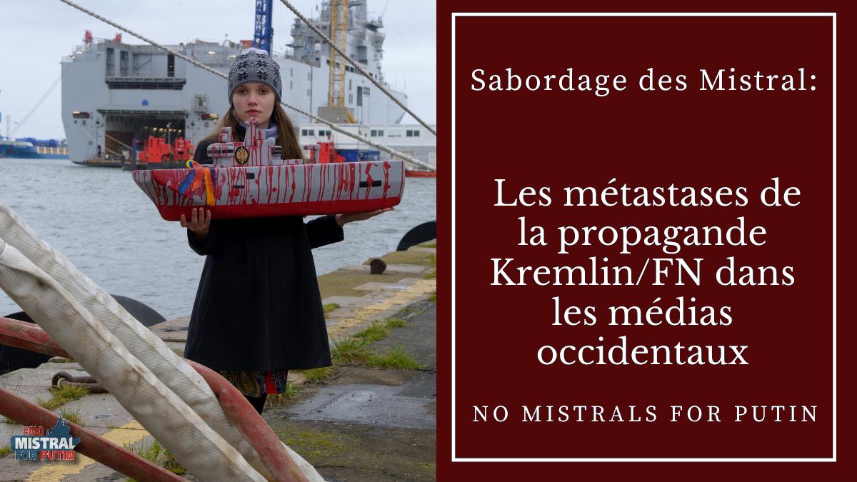 Sabordage des Mistral: les métastases de la propagande Kremlin/FN dans les médias occidentaux