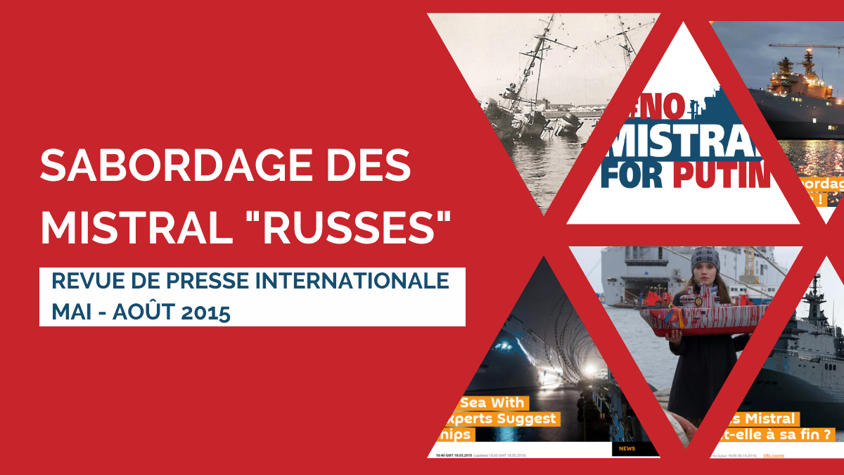 Sabordage des Mistral Sputnik RF Interfax Tass Revue de presse