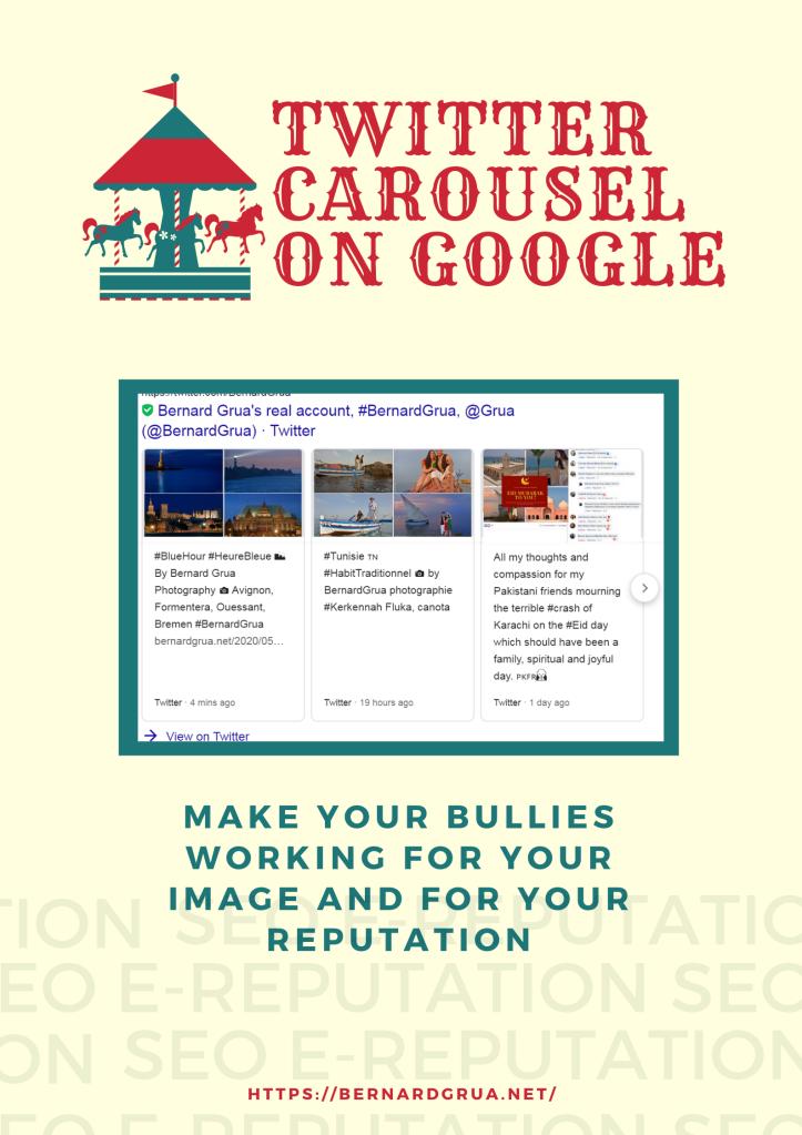 Twitter Carousel on Google - SEO - Ereputation - Public Image - Improve Google search result - Bernard Grua - Pinterest