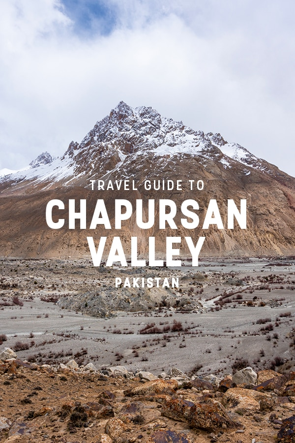 A Travel guide to Chapursan Valley -Lost with Purpose - Alaex reynolds