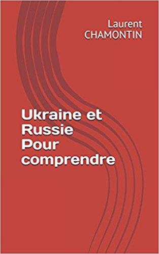 Ukraine et Russie Pour comprendre