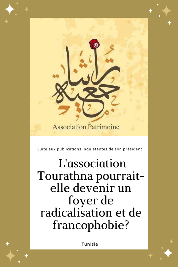 Tourathna Tunisie Radicalisation Zine El Abin Belhareth جمعية تراثنا