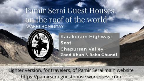 PamirSerai guest houses, Chapursan Valley, Zood Khun, Zuwud Khoon, Alam Jan Dario. Home page