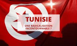 Tunisie, une radicalisation incontournable?