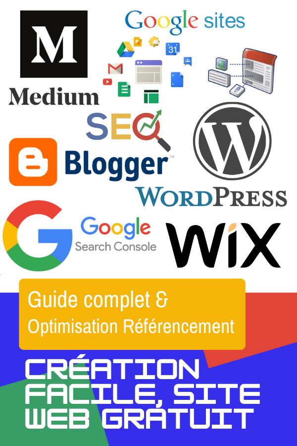 Guide complet, création de site internet gratuit et optimisation référencement - SEO