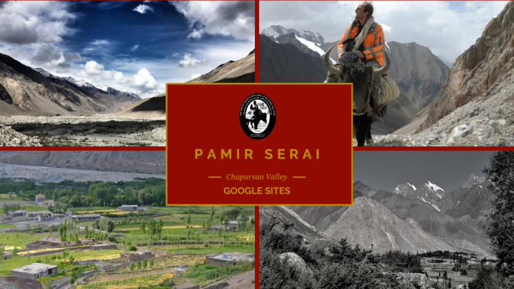 Pamir Serai, Guest House, Google Sites, Chapursan Valley L