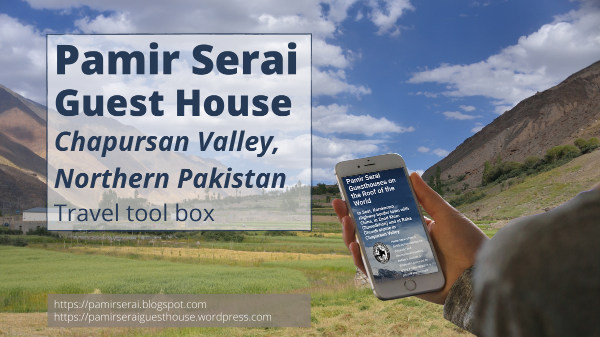 Pamir Serai Chapursan Valley Travel Links
