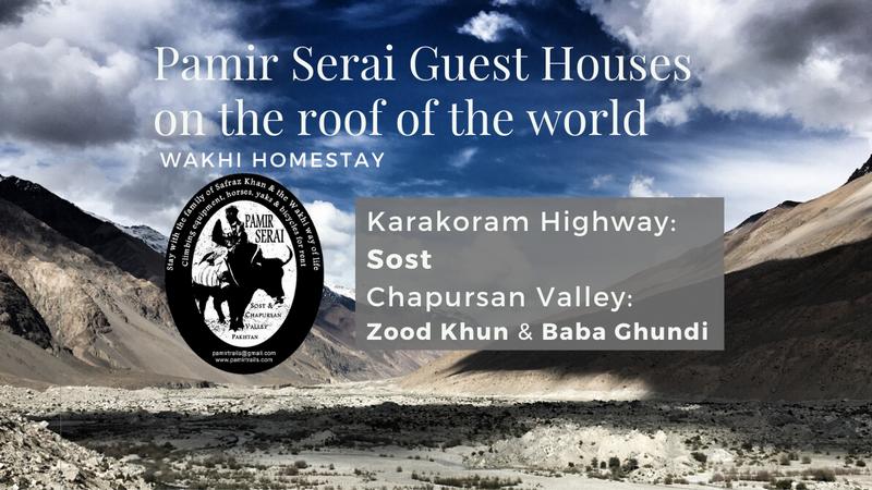 Pamir Serai Guest Houses Chapursan Valley