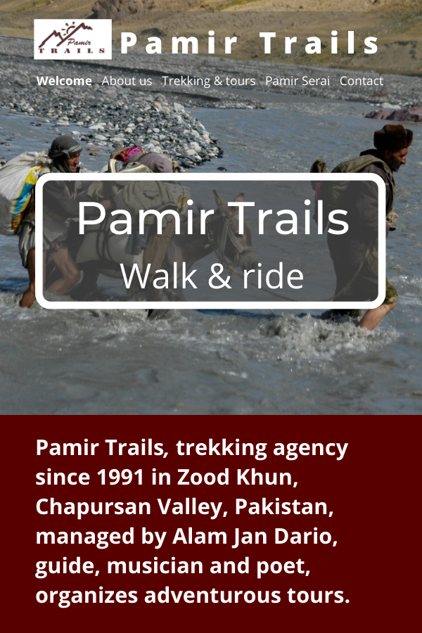 Pamir Trails, trekking agency in Zood Khun, Chapursan Valley, Pakistan. Website welcome page