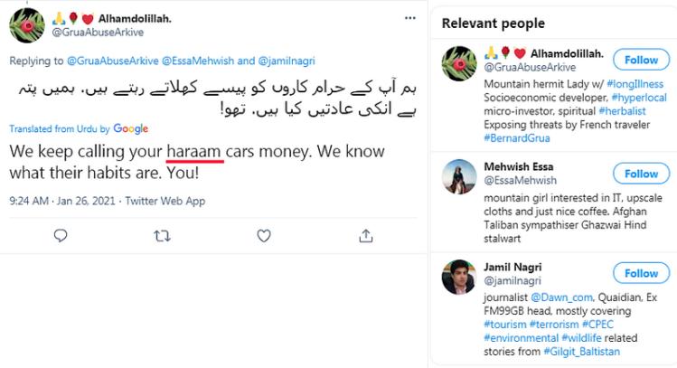 """Ramla Akhtar: Incompréhensible. Notez néanmoins, à nouveau, """"haraam"""", terme du Coran pour """"péché"""". D'autant plus surprenant que les véhicules tout-terrain sont indispensables aux acteurs du tourisme dans les montagnes du Pakistan et que Ramla Akhtar, qui se prétend environnementaliste, jouit elle-même d'un 4X4 payé par sa famille, dont elle n'a pas un besoin aussi crucial."""