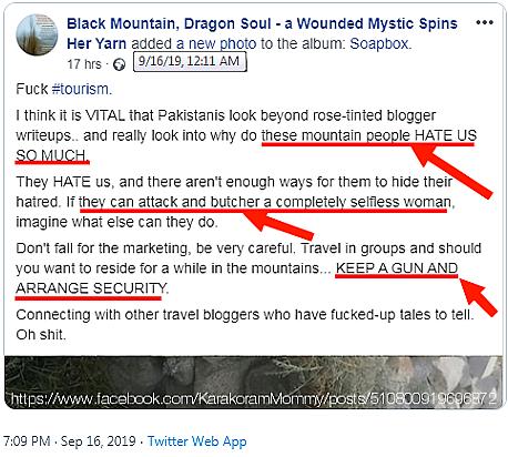 """Publication sur une des nombreuses pages Facebook de Ramla Akhtar. """"Ces gens de montagnes NOUS (Nda: les Pakistanais sunnites de couleur) HAISSENT TANT . Il peuvent attaquer et massacrer une femme isolée. AYEZ UNE ARME ET PREVOYEZ VOTRE SECURITE."""
