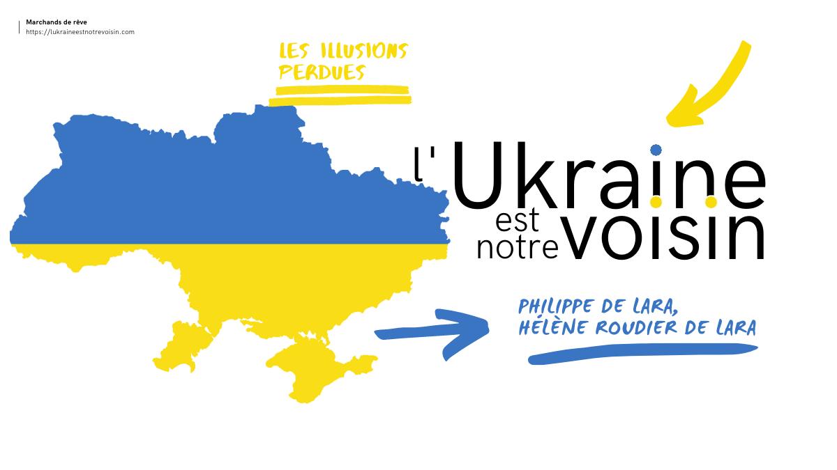 Le couple Philippe de Lara et Hélène Roudier de Lara lance, en 2018/2019, une association et un site web intitulés « L'Ukraine est notre voisin ». Les objectifs affichés sont ambitieux. Ils se placent à la hauteur du rôle que se reconnaissent leurs deux initiateurs dans le monde de l'activisme anti-Poutine et pro-Ukraine. Les créateurs revendiquent un partenariat avec deux fondations importantes et le soutien de personnalités qui font autorité, pour ce qui est des sphères russes et ukrainiennes, en termes géopolitiques, historiques, culturels et sociaux.