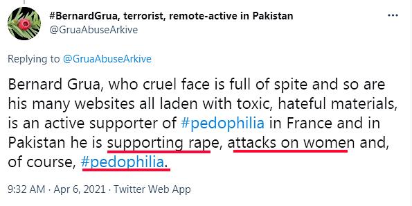 Ramla Akhtar: Bernard Grua, dont le visage cruel est plein de hargne, tout comme ses nombreux sites Web chargés de matériaux toxiques et haineux, est un partisan actif de la #pédophilie en France et au Pakistan, il soutient le viol, les attaques contre les femmes et, bien sûr, # pédophilie.