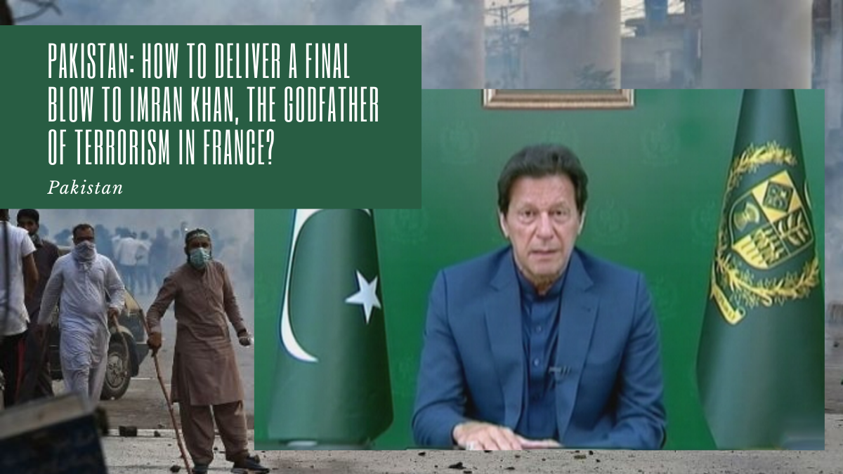Imran Khan, Prime Minister of Pakistan, in his speech on Monday, April 19, 2020, confirms that he wants to persist in his rhetoric promoting violence and terrorism, in the name of his crusade against Islamophobia. He thus tries to calm the riots which shake his large metropolises by using, again, the same propaganda as the one which inflamed the population. In doing so, he shows us how cornered he is. Above all, he gives us one of the keys that would allow us to hasten his fall and put an end to its nuisance, deadly for our country.