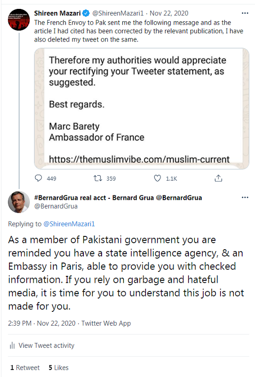 """""""En tant que membre du gouvernement pakistanais, il vous est rappelé que vous avez une agence de renseignements d'Etat, et une ambassade à Paris, capables de vous fournir des informations vérifiées. Si vous vous appuyez sur un média de daube et de haine, il est temps, pour vous, de comprendre que vous n'êtes pas faite pour ce job."""""""